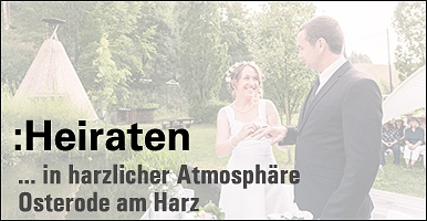 Heiraten in Osterode am Harz